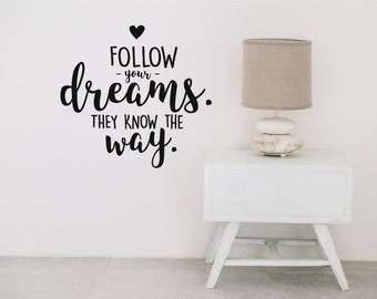 Follow Your Dreams Motivational Wall Sticker Quote