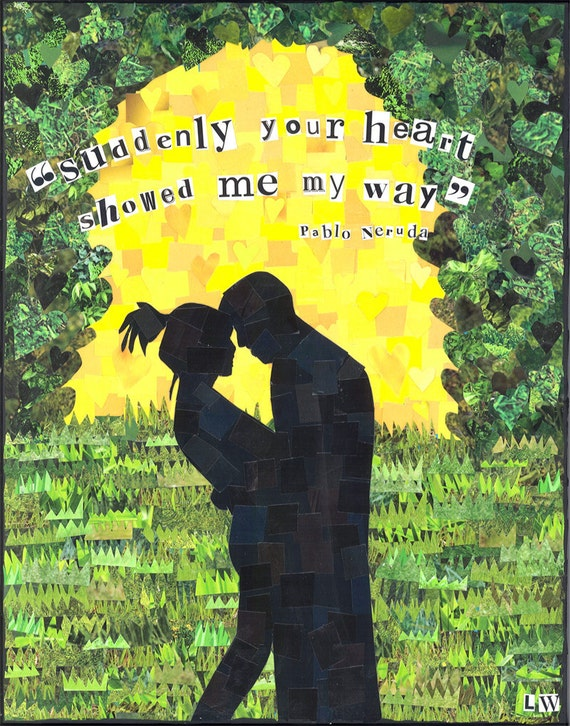 your heart showed me my way 8 x10 print