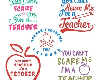 You can't scare me Teacher Apple school Cuttable Design PNG DXF SVG & eps File Silhouette Designs Cameo