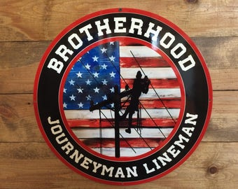 Journeyman Lineman/Brotherhood Sign