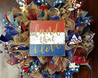 Fourth of July Wreath, Fourth of July, Land That I Love, Patriotic Wreath, American Flag Wreath, American Flag, 4th of July, Red White Blue