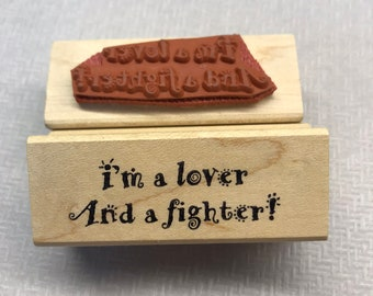 Rubber Stamp I'm a lover and a fighter Saying Wood Mounted Stamp