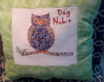 Dag nabit owl pillow
