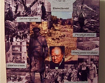 Original collage -Churchill, When you're going through Hell, keep going