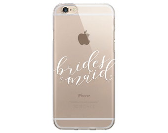 Bridesmaid Cell Phone Case – iPhone 5, 6, And 6 Plus – Clear Cases - Bridesmaids Gift