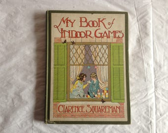 My Book of Indoor Games by Clarence Squareman ~ 1916 Whitman Publishing ~ Antique Children's Book