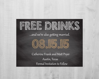 Wedding, party, birthday, bridal shower, Funny free drinks save the date printed, Printable personalized invitation card