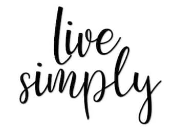 Live Simply, Print, Home Decor, Home Prints, Signs, Home Signs