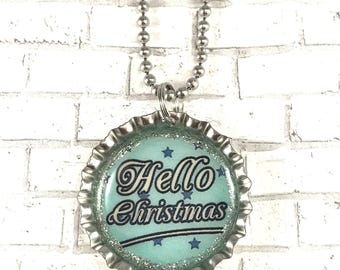 Christmas Necklace, Holiday Spirit, Christmas Jewelry, Bottle Cap Necklace, Stocking Stuffer, Hello Christmas, Bottle Cap Necklace
