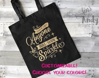 Unicorn Sparkle Tote Bag | Don't Let Anyone Dull Your Sparkle Unicorn Glitter Tote Bag, Sparkly Tote Bag, Ballet Tote, Beach Tote, Birthday