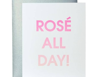 Funny. Rosé All Day. Letterpress Gradient Card