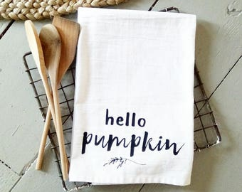 Hello Pumpkin | Fall Decor | Fall Kitchen Linen | Coffee Bar | Farmhouse Decor | Country Home | Flower Sack Towels | Cotton Towel | Bar Wear