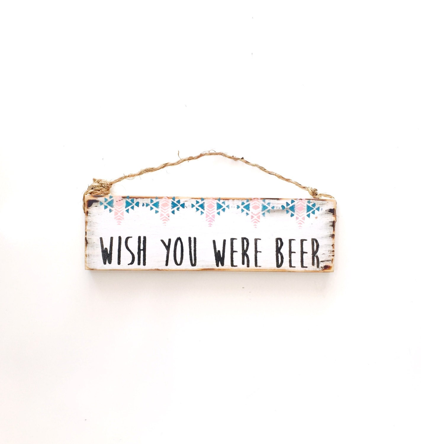 Wish You Were Beer / Drinking Signs for Kitchen / Dorm Room Decor ...