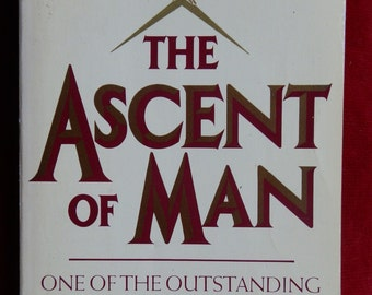 Vintage Book: The Ascent of Man by Jacob Bronowski, Futura Publications 1982