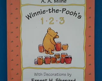 Winnie the Pooh's 1, 2, 3 by A. A. Milne ~ Illustrated by Ernest H. Shepard
