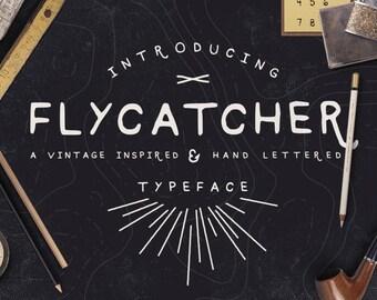 Digital Font - Flycatcher - Handmade Font - Hand Lettered - Grunge Font