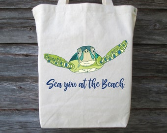 Beach Tote, Sea Turtle Tote, Sea you at the Beach Tote, Beach Bag, Summer Tote, Travel Tote, Vacation Tote, Beach Tote, Sea Turtle Beach Bag