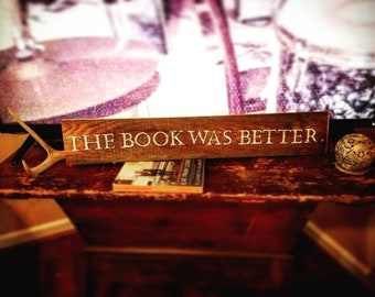 The Book Was Better Sign
