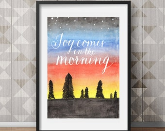Joy Comes in the Morning Digital Watercolor Print