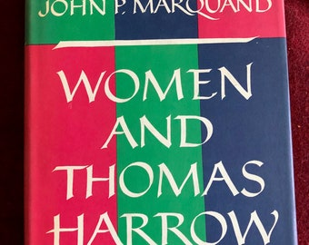 Women and Thomas Harrow a Novel by John P. Marquand/1958/403 pages/Free SH to US/Great Condition#644