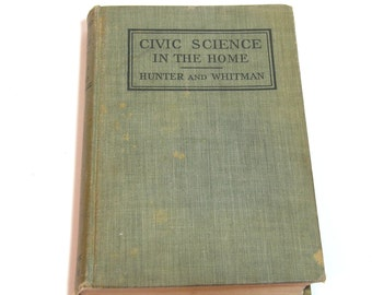 Civic Science In The Home By Hunter And Whitman, Vintage Book