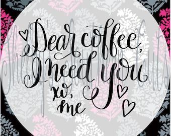 Dear Coffee, svg eps dxf png pdf