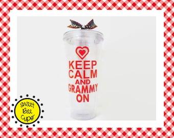 Keep Calm and Grammy On, Keep Calm and Granny On, Keep Calm and Grandma On, Personalized Acrylic Cup, Medium 16 oz cup, BPA FREE