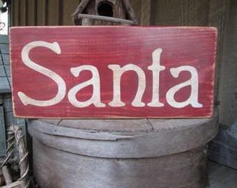 Primitive Wood Sign SANTA Christmas Holiday Red Cabin Country Rustic Aged Shelf Sitter