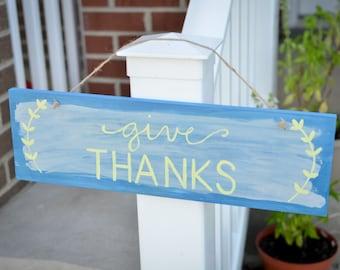 "Decorative Handmade Inspirational ""Give Thanks"" Sign"