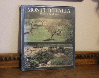 Italy Book, Monti d'Italia Sicilia e Sardegna, Mountains of Italy Sicily and Sardinia, 1975, Vintage Book, Italian Book, Book on Italy,