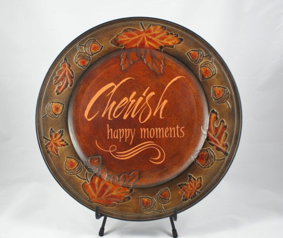 CHERISH HAPPY MOMENTS - Fall Plate - Autumn - Fall Charger - Acorns & Leaves - Home Decor - Thanksgiving - Fall Decoration