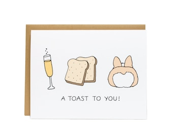 Toasts Congrats Graduation Card, Corgi Card, Congrats Card, Encouragement Card, Dog Card, Graduate Card, Corgi Butt, Celebration