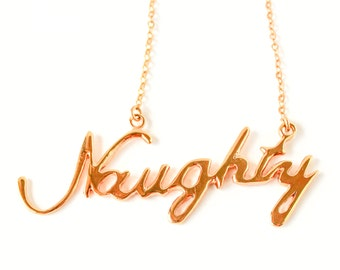 Naughty handwriting 10k gold plated necklace