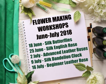 IN-PERSON flower making workshops in Stamford UK, silk fabric and leather flower workshops, millinery flowers workshops