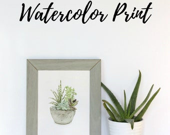Succulent Watercolor Print, Cactus print, Desert Painting, Botanical Print, Watercolor Cactus, Desert Print, Cactus Art, Home Decor Gift