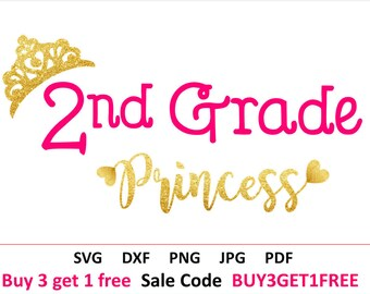 Second grade SVG Second grade Girl Svg Back to school svg 2nd grade SVG Princess SVG file first day of school Cricut svg Second grader svg