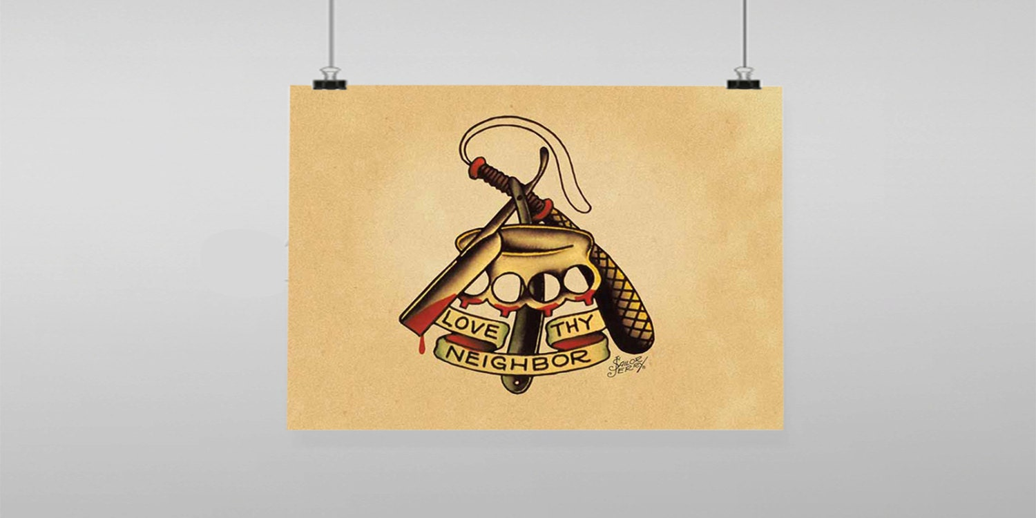 Love Thy Neighbor Tattoo Sailor Jerry Vintage Reproduction