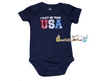I Play On Team USA Navy Blue Short Sleeve Baby First Independence Day Statement Onesie - Fourth of July Photo Prop Bodysuit, Olimpics Shirt