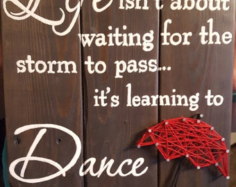 Dance in the Rain wooden sign with string Art Umbrella