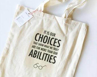 Harry Potter It is Our Choices Tote Bag . library bag . grocery bag . book bag . harry potter book bag . Albus Dumbledore . reusable bag