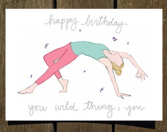Happy Birthday, You Wild Thing, You - Yoga Birthday Card // Yoga Pose Greeting Card // Blank Inside // Yogi Birthday // Yoga Gift