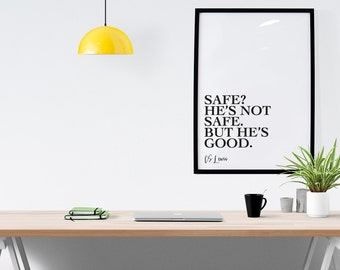 Safe, CS Lewis Quote, Wall Art, Printable, Monochrome, Minimalist, Aslan, Narnia Printable, Downloadable Digital Art, Graphic Design