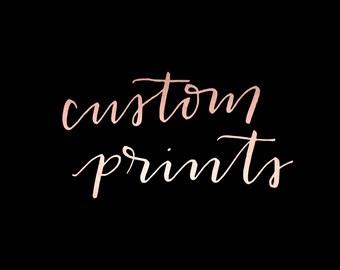 Custom Prints & Orders