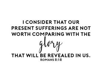 Romans 8:18 Digital Print