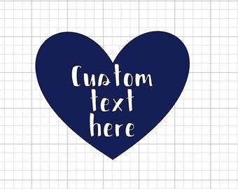 Custom text/color vinyl graphic: Heart