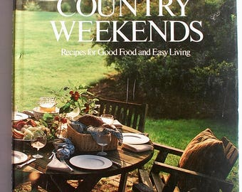 Lee Bailey's Country Weekends 1983 vintage entertaining cookbook SIGNED Hamptons picnic summer party