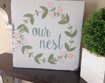 Our Nest Sign, Our Nest Wood Sign, Home Decor , Wall Art , House Warning Gift