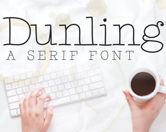 Dunling: A Custom Handmade Serif Font, Hand Lettered Modern Type Typography, Digital TTF Download