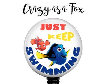"Finding Nemo and Dory ""Just Keep Swimming""  Retractable Badge Holder, Badge Reel, Lanyard, Stethoscope ID Tag, Nurse, RN, MD, Student  Gift"