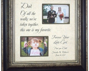 Wedding Gift for Dad, Father of the Bride Gift, wedding picture frame sign, OF ALL The WALKS, Dad Thank You, Gift for Dad, 16x16